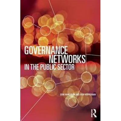 Governance Networks in the Public Sector (Häftad, 2016)