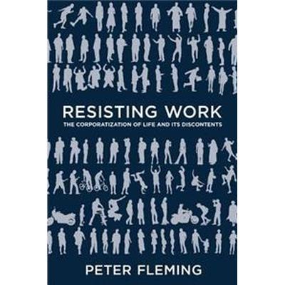 Resisting Work (Pocket, 2015)