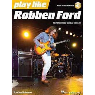 Play Like Robben Ford (Pocket, 2015)