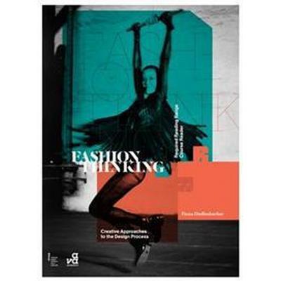 Fashion Thinking: Creative Approaches to the Design Process (Häftad, 2013)
