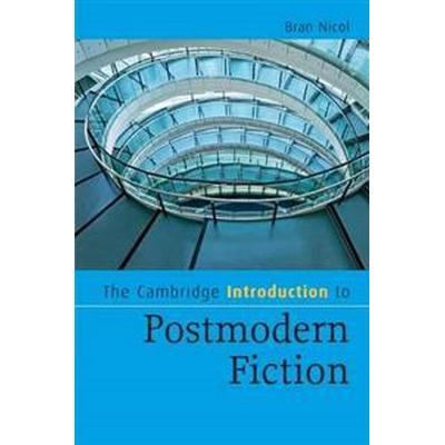 The Cambridge Introduction to Postmodern Fiction (Pocket, 2009)