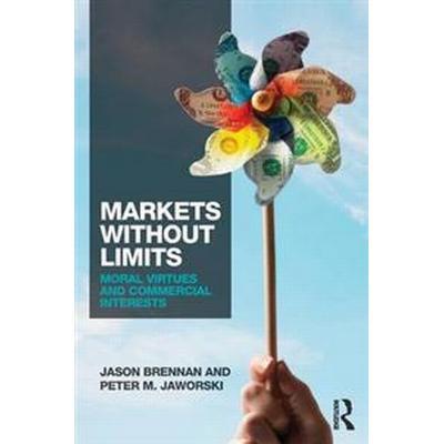 Markets without Limits (Häftad, 2015)