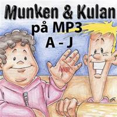 Munken & Kulan A - J (Ljudbok MP3 CD, 2012)