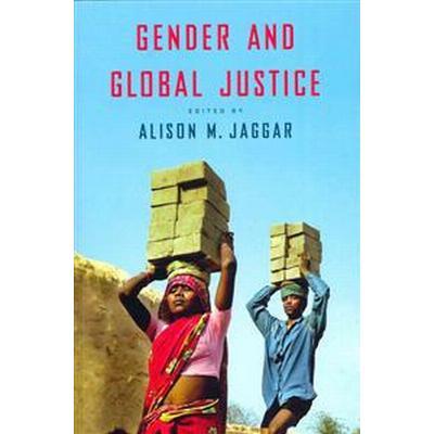 Gender and Global Justice (Häftad, 2014)