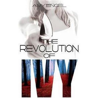 The Revolution of Ivy (Storpocket, 2015)