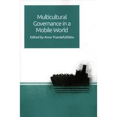 Multicultural Governance in a Mobile World (Pocket, 2017)