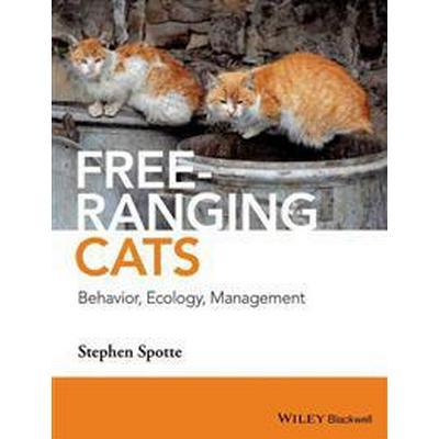Free-ranging Cats - Behavior, Ecology, Management (Inbunden, 2014)