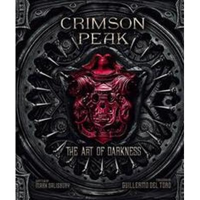 Crimson Peak the Art of Darkness (Inbunden, 2015)