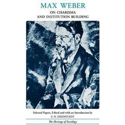 Max Weber on Charisma and Institution Building (Pocket, 1968)