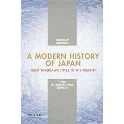 A Modern History of Japan, International Edition (Häftad, 2013)