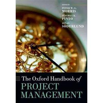 The Oxford Handbook of Project Management (Pocket, 2012)