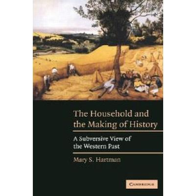 The Household and the Making of History (Pocket, 2004)