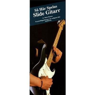 Så här spelas slidegitarr (Häftad, 1993)