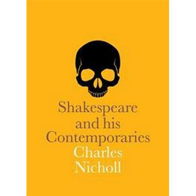 Shakespeare and His Contemporaries (Häftad, 2016)