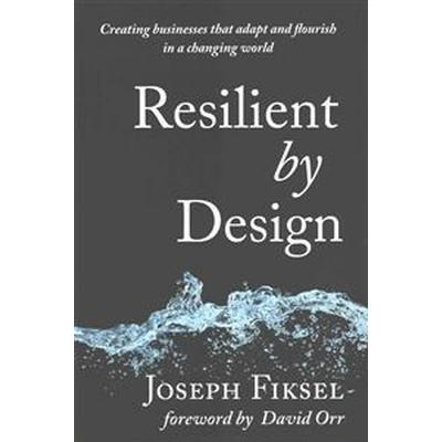 Resilient by Design (Inbunden, 2015)