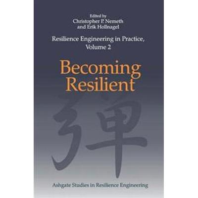 Resilience Engineering in Practice (Inbunden, 2014)