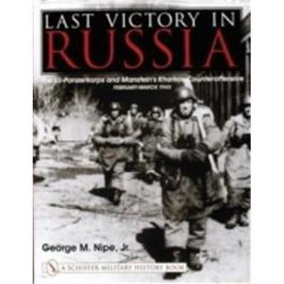 Last Victory in Russia (Inbunden, 2004)