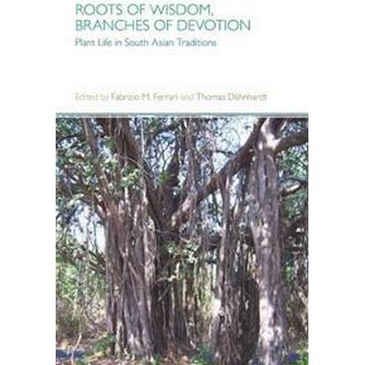 Roots of Wisdom, Branches of Devotion (Pocket, 2016)