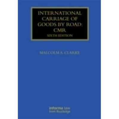 International Carriage of Goods by Road Cmr (Inbunden, 2014)