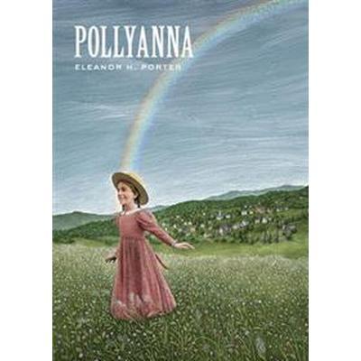 Pollyanna (Inbunden, 2013)