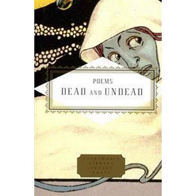 Poems of the dead and undead (Inbunden, 2014)