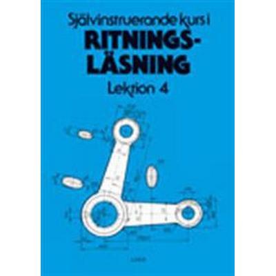 Ritningsläsning Självinstruerande lektion 4 och prov (Häftad, 1998)