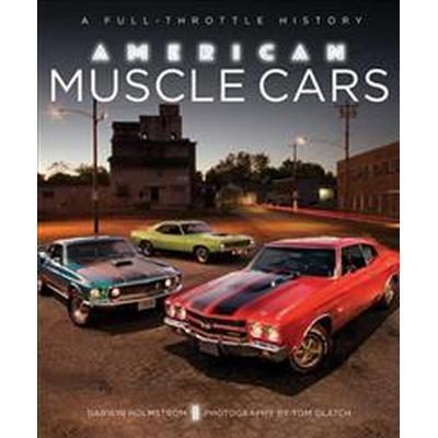 American Muscle Cars (Inbunden, 2016)