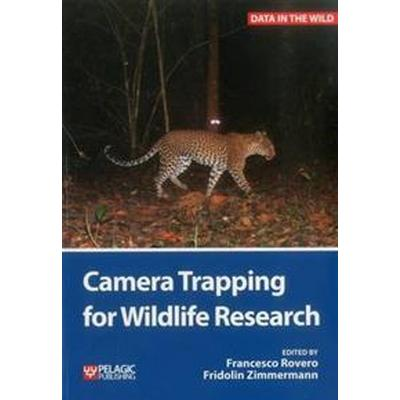 Camera Trapping for Wildlife Research (Pocket, 2016)