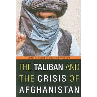 The Taliban and the Crisis of Afghanistan (Pocket, 2009)