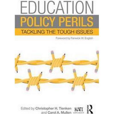 Education Policy Perils (Häftad, 2015)