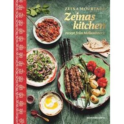 Zeinas kitchen: Recept från Mellanöstern med omnejd (Inbunden, 2018)