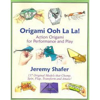 Origami Ooh La La Action Origami For Performance And Play Hitta