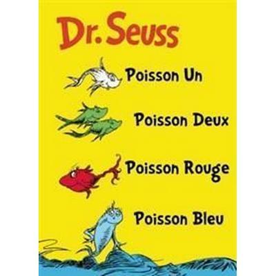 Poisson Un, Poisson Deux, Poisson Rouge, Poisson Bleu / One Fish, Two Fish, Red Fish, Blue Fish