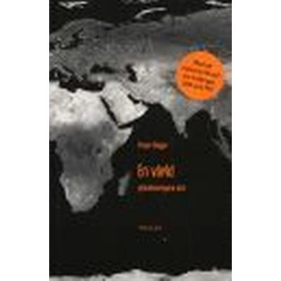 En värld - globaliseringens etik (Danskt band, 2003)