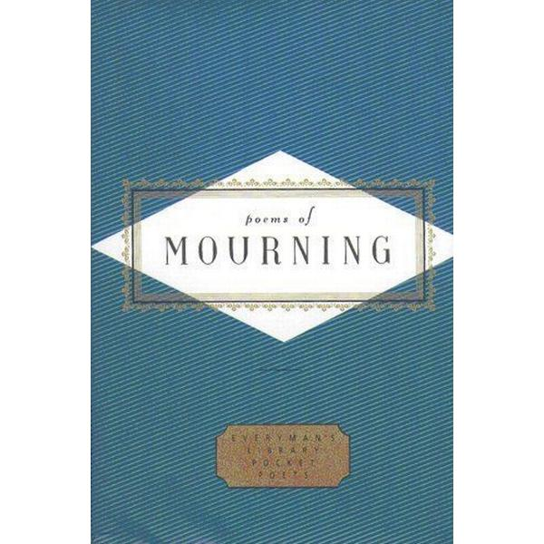 Poems of Mourning (Inbunden, 1998)