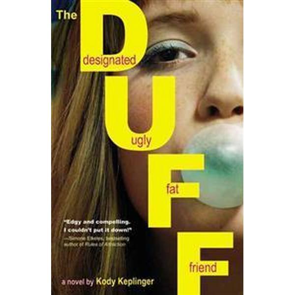 The Duff: Designated Ugly Fat Friend (Häftad, 2011)