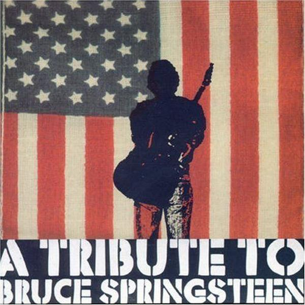 Tribute To Bruce Springsteen - Tribute To Bruce Springsteen