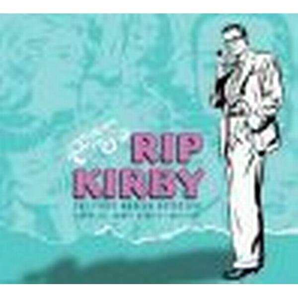 Rip Kirby: The First Modern Detective: Complete Comic Strips 1946-1948 (Inbunden, 2009)