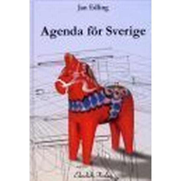 Agenda för Sverige (Inbunden, 2010)