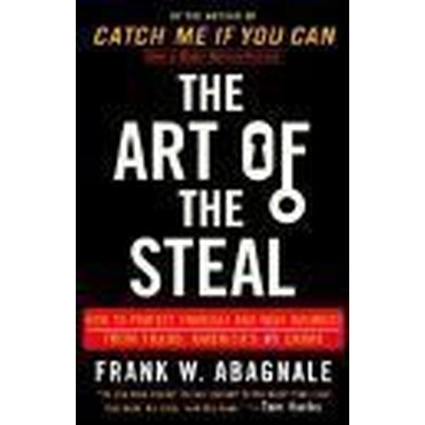 The Art of the Steal: How to Protect Yourself and Your Business from Fraud, America's #1 Crime (Häftad, 2002)
