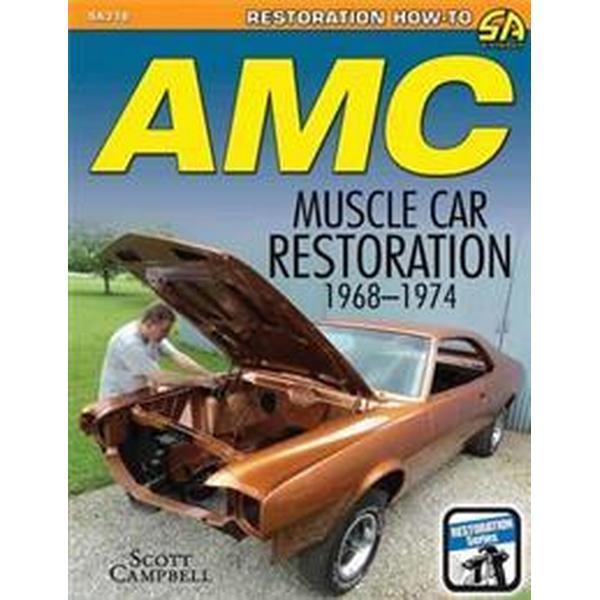 AMC Muscle Car Restoration 1968-1974 (Häftad, 2015)