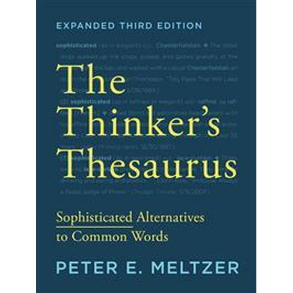 The Thinker's Thesaurus (Pocket, 2015)