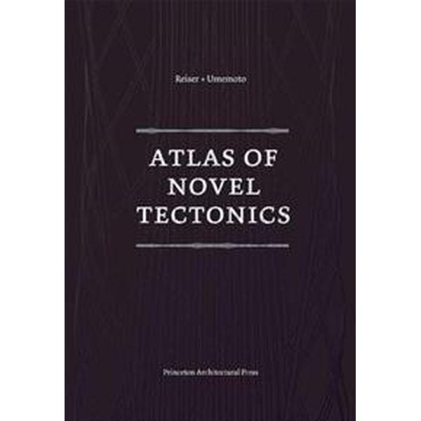 Atlas of Novel Tectonics (Pocket, 2006)