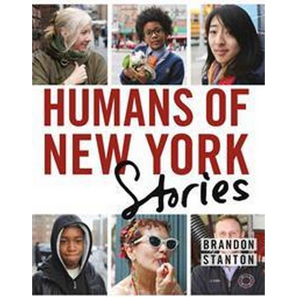 Humans of New York: Stories (Inbunden, 2015)