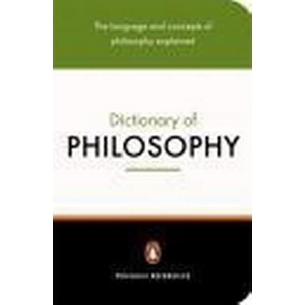 The Penguin Dictionary of Philosophy (Häftad, 2005)