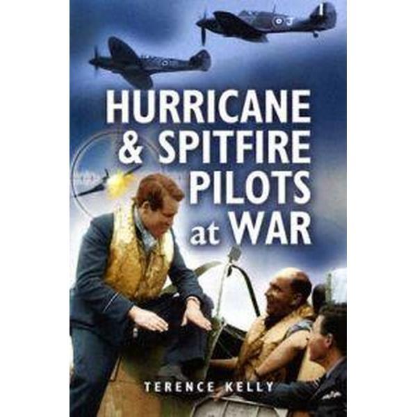 Hurricanes And Spitfire Pilots At War (Pocket, 2005)