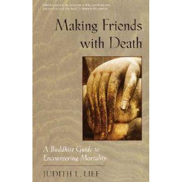 Making Friends With Death (Pocket, 2001)