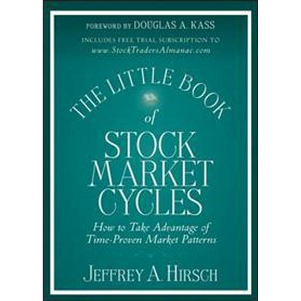 The Little Book of Stock Market Cycles: How to Take Advantage of Time-Proven Market Patterns (Inbunden, 2012)