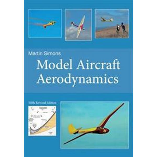 Model Aircraft Aerodynamics (Pocket, 2015)