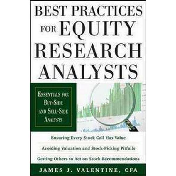 Best Practices for Equity Research Analysts: Essentials for Buy-Side and Sell-Side Analysts (Inbunden, 2011)